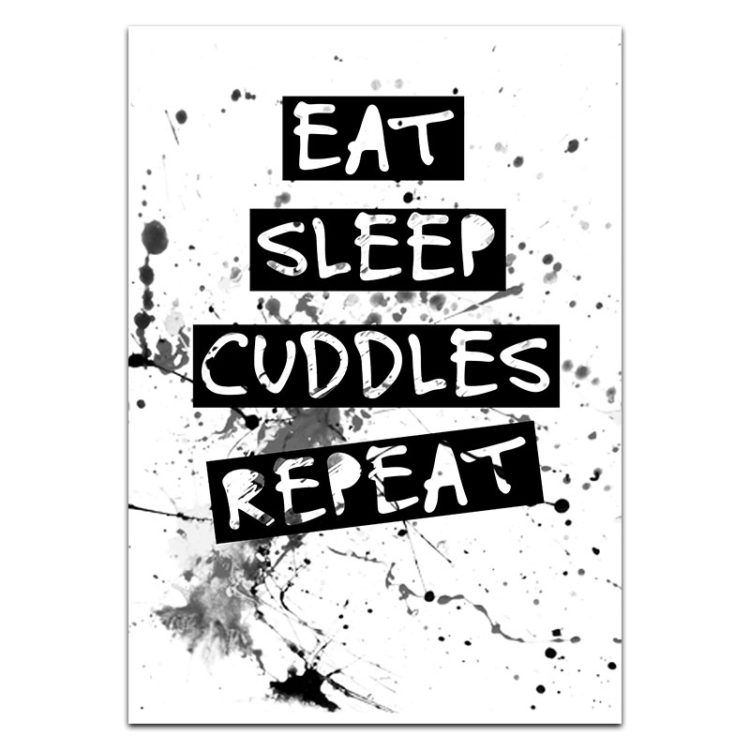 Eat Sleep Cuddles Repeat